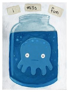 I miss fun - Octopus by Ciaran Duffy