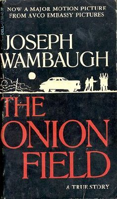 In 1963, two LAPD officers, Ian Cambell and Karl Hettinger, pulled over a car for a broken tail light in Hollywood. The two passengers were on the run for a string of robberies and took the two officers hostage. Errantly believing their crime was already punishable by death, they took the officers to an abandoned onion field and killed Campbell.