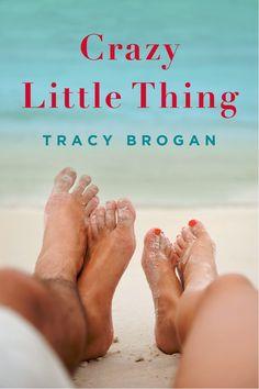 Tracy Brogan - Crazy Little Thing / #awordfromJoJo #ContemporaryRomance #WomensFiction #ChickLit #TracyBrogan