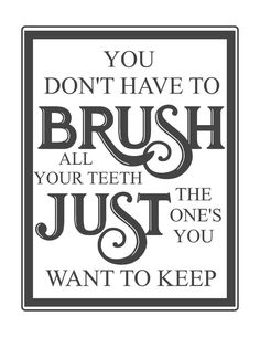 Free vintage bathroom prints- you don't have to brush your teeth. Just the ones you want to keep- www.themountainviewcottage.net