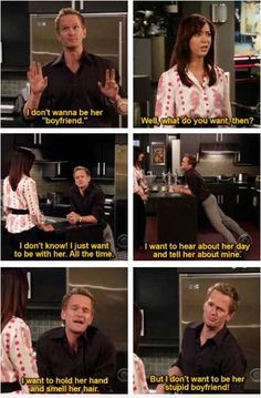 ... this is a legitimate feeling!!! HIMYM / How I Met Your Mother - Barney Stinson and Lily Aldrin  - quote - screencap