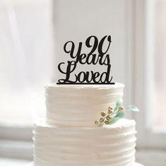 90th Anniversary Cake Topper,90th Birthday Cake Topper,90th Birthday,90 Years Loved Cake Topper,Custom Cake Topper,Birthday Decoration