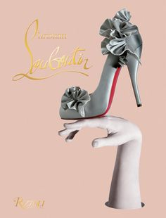 If you love shoes you will adore this Christian Louboutin coffee table book!
