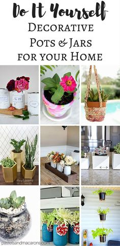 Beautiful Do It Yourself DIY Plant Pots And Decorative Jars for your home. View a variety of gorgeous projects you can easily make for next to nothing!