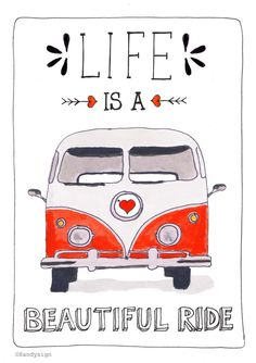 Life is a beautiful ride quote illustration made by http://sandysgin.nl