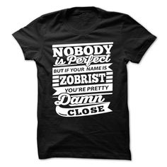 [Cool tshirt names] ZOBRIST  Top Shirt design  ZOBRIST  Tshirt Guys Lady Hodie  SHARE and Get Discount Today Order now before we SELL OUT  Camping tshirt