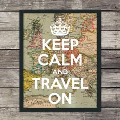 Keep Calm and Travel Print