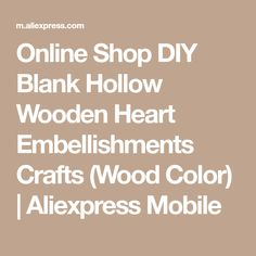 Online Shop DIY Blank Hollow Wooden Heart Embellishments Crafts (Wood Color) | Aliexpress Mobile