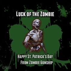 Happy St. Patrick's Day from Zombie Gunship