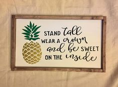 Stand Tall Pineapple Wood Sign, sign, wood sign, Rustic Sign, wall decor, shabby chic, pineapple, wear a crown