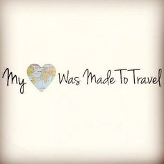 My ❤️ was made to travel!