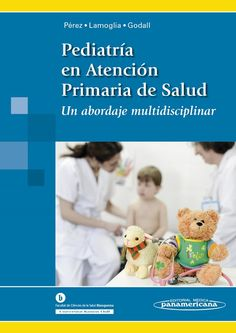 Pediatría en Atención Primaria de la Salud  #Pediatria #LibrosdePediatria #Medicina #LibrosdeMedicina #AZMedica