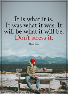 Don't Stress It life quotes stress life sayings quotes of the day life pic inspirational quotes and sayings True Quotes, Great Quotes, Quotes To Live By, Inspirational Quotes, Random Quotes, Motivational, Free Your Mind, Wellness Quotes, Power Of Positivity