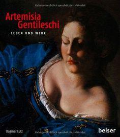 Artemisia Gentileschi: Leben und Werk, Dagmar Lutz, 09/14