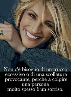 Sarcastic Sentence, Words Quotes, Life Quotes, Grace Beauty, Italian Life, Good Sentences, Italian Quotes, My Beautiful Daughter, Julia Roberts