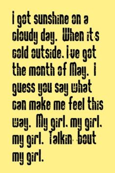 The Temptations - My Girl - song lyrics, music lyrics, song quotes,music quotes, songs