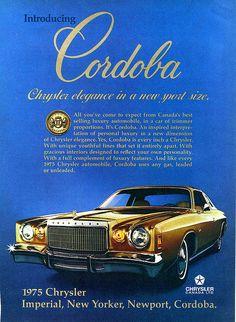 Publicité Chrysler 1975 - source Vintage Automobile Dealerships and Automobilia. Retro Cars, Vintage Cars, Chrysler Cordoba, Automobile, Cool Old Cars, Ad Car, Dodge Chrysler, Car Memes, Custom Harleys