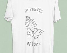 In avocado we trust T-Shirt