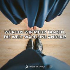 """""""Tanzen ist träumen mit den Füßen""""🎼💃"""