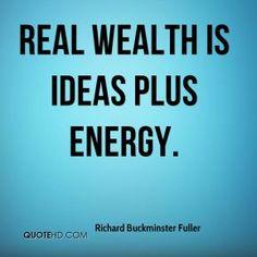 Wealth - Buckminster Fuller