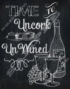 Chalkboard Style Wine Quote Art Printable Sign by tinyblessingstx Wine Signs, 12 Signs, Wine Craft, Wine Down, Coffee Wine, Wine Quotes, Wine Parties, Cocktail Parties, In Vino Veritas