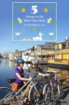 10 Ideas for Mother's Day in Victoria, B.C.