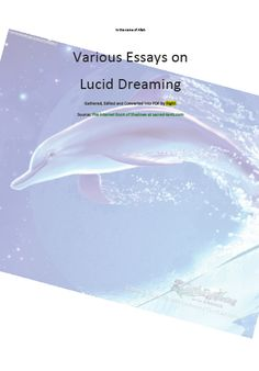 essays on lucid dreaming Example of a research paper about lucid dreaming free sample college term paper on lucid dream good guidelines how to write a good research paper.