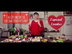 TALLER GRATUITO DE COCINA CRUDIVEGANA. ESPECIAL EVENTOS - YouTube