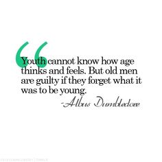 Always love Dumbledore's quotes