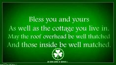 Irish .... Irish Sayings, Irish Quotes, Irish Eyes Are Smiling, Irish Girls, Irish Blessing, In Loving Memory, Proverbs, Celtic, Roots