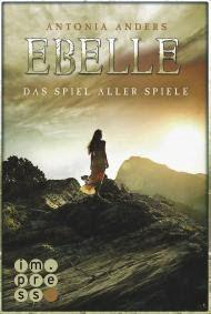 """Samys Lesestübchen: """" Ebelle - Das Spiel aller Spiele """" von Antonia An..."""