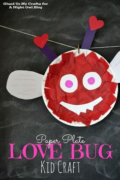 Paper Plate Love Bug Kid Craft - perfect craft for the kids for Valentine's Day!