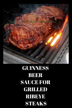A great marinade whether you grill indoors or out -- Guinness beer sauced  ribeyes are the perfect way to celebrate St Patrick's day!