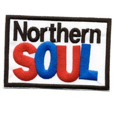 NORTHERN SOUL Color embroid patch available at www.skinsandpunks.com . Wear it proud and dance to Northern Soul music!!!