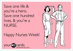 One of my favorite cheesy quotes in the nursing world!