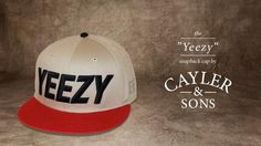 """The """"YEEZY"""" Snapback Cap by Cayler & Sons"""