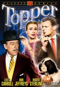 Topper (October 9, 1953 - July 15, 1955) is an American fantasy sitcom based on the 1937 film of the same name. The series was broadcast on CBS   and stars Leo G. Carroll in the title role.- 1953-1955