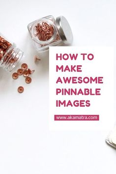 A tutorial to make amazing pinnable images for pinterest and great instagram posts! by akamatra.com