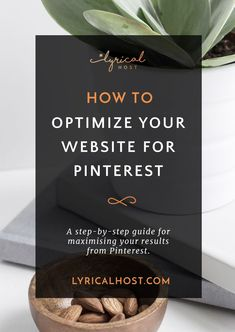 Check out this post for more extensive tips on how to optimize your website and blog posts for Pinterest. #blogging #bloggingtips #pinterest #lyricalhost