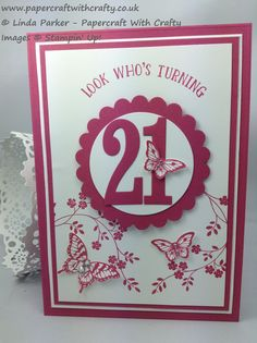 big die cut birthday number of years on a circular medallion . Stampin' Up! Special Birthday Cards, 18th Birthday Cards, Birthday Card Design, Handmade Birthday Cards, Birthday Wishes, 21st Birthday, 21 Cards, Kids Cards, Interactive Cards