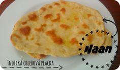 {indická placka} Indický chléb Naan | DOBROTY DULINKA Naan, Food And Drink, Bread, Cooking, Ethnic Recipes, Vietnam, Baking Center, Kochen, Breads