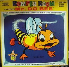 """Romper Room Presents Mr. Do-Bee (1960s) """"Do Bee good boys and girls for your parents!"""""""