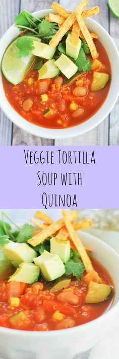Veggie Tortilla Soup with Quinoa - yummy and healthy soup loaded with veggies!