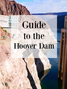 Guide to the Hoover Dam: http://www.westernnewyorker.org/2016/02/hover-dam-arizona-nevada-border.html