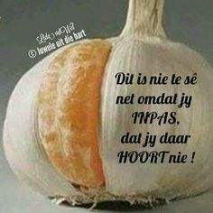 Afrikaanse Quotes, Staying Positive, Food For Thought, Life Lessons, Quotes To Live By, Tart, Poems, Motivational, Lyrics