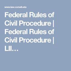 Federal Rules of Civil Procedure | Federal Rules of Civil Procedure | LII…