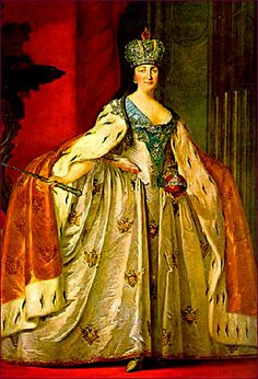 Empress Catherine II, Russia -   I admire her for her love of arts and culture