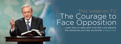 The Courage to Face Opposition  (click link on site to video)