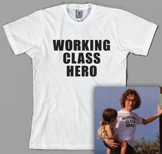 John Lennon T Shirt - working class hero, the beatles, paul mccartney, yoko ono, imagine - Graphic Tee, All Sizes & Colors by TheGoreKitten on Etsy https://www.etsy.com/listing/213370765/john-lennon-t-shirt-working-class-hero