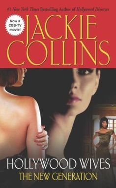 Hollywood Wives - The New Generation (Hollywood Series) by Jackie Collins Another favorite series and authors.